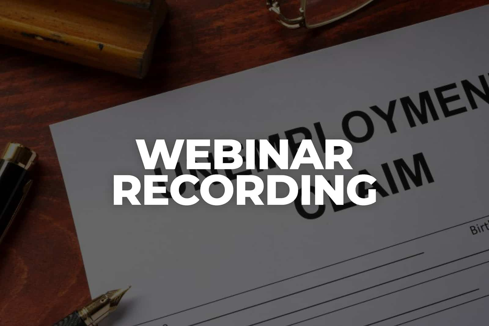 Webinar Recording Navigating Unemployment