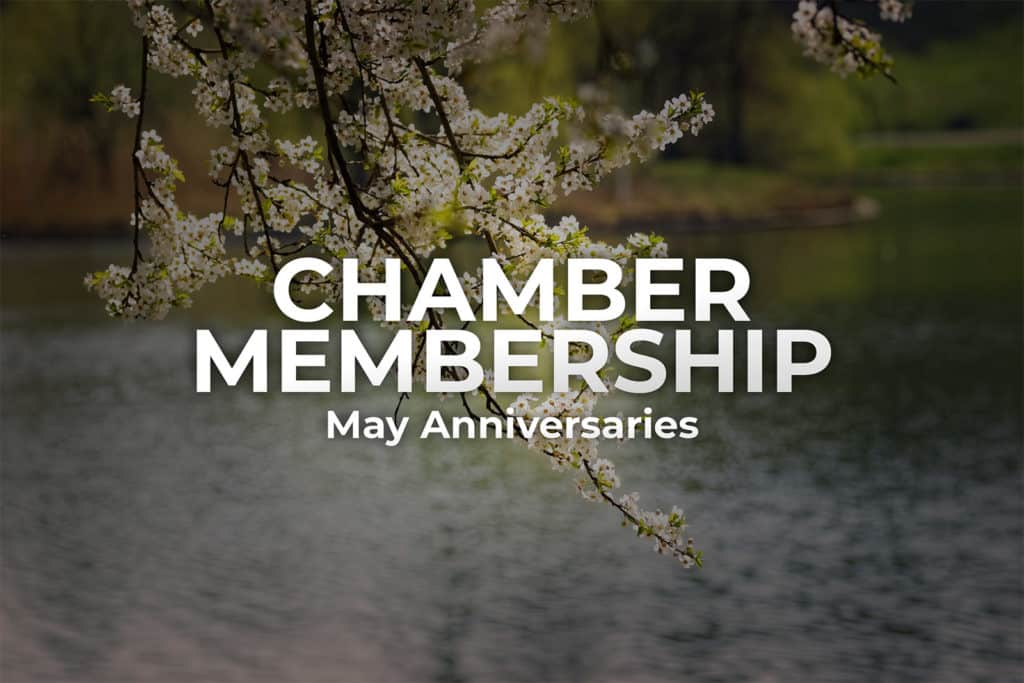 May Chamber Anniversaries