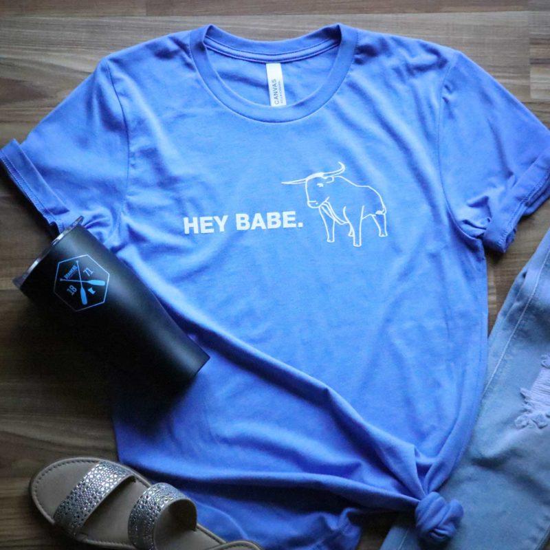 Hey Babe T-Shirt