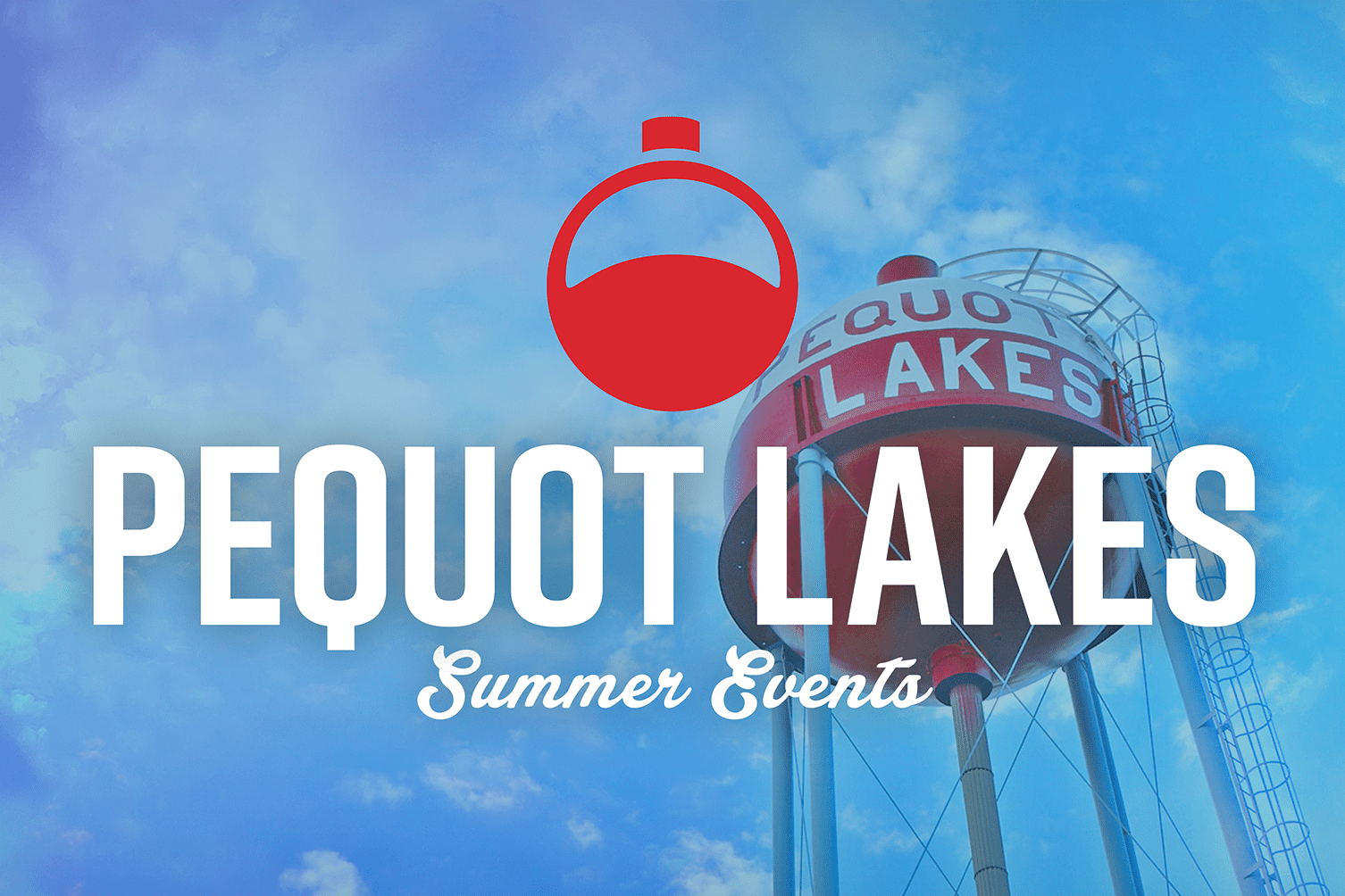 Get involved with summer events in Pequot Lakes!