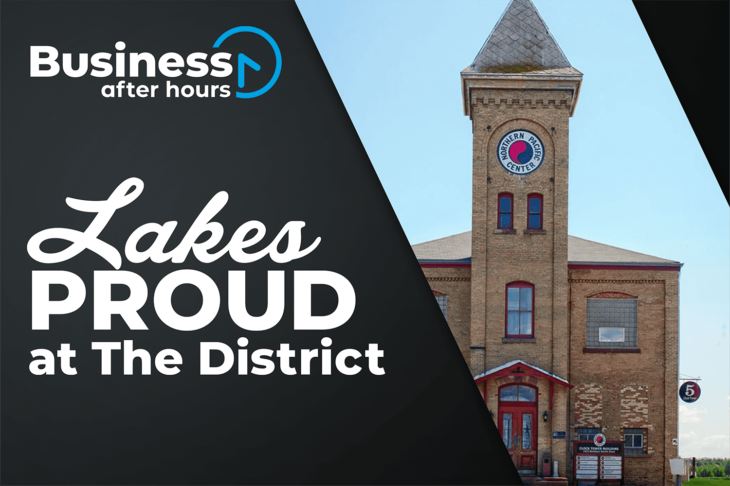 Lakes Proud Business After Hours graphic with Northern Pacific Center photo