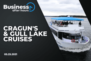 Business After Hours with Gull Lake Cruises and Cragun's Resort
